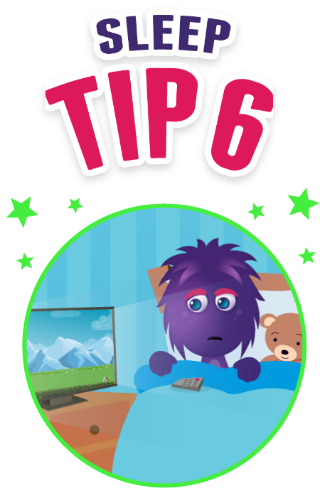 Sleep tip 6