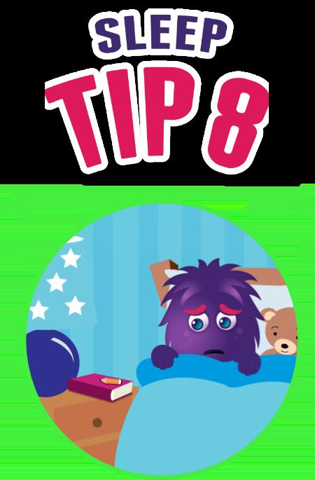 Sleep tip 8
